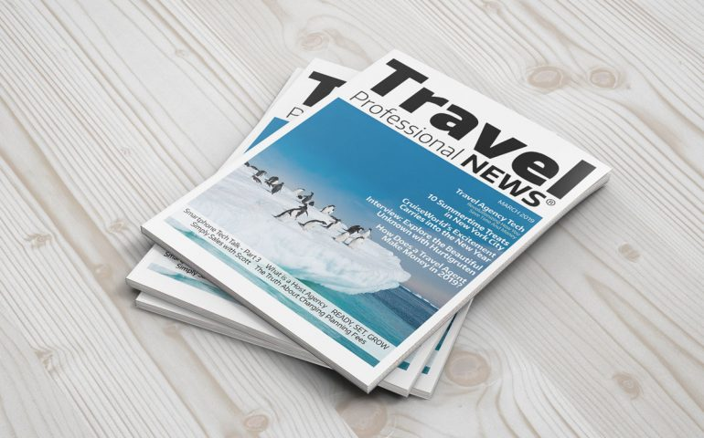 March 2019 Travel Agent News for Travel Agents