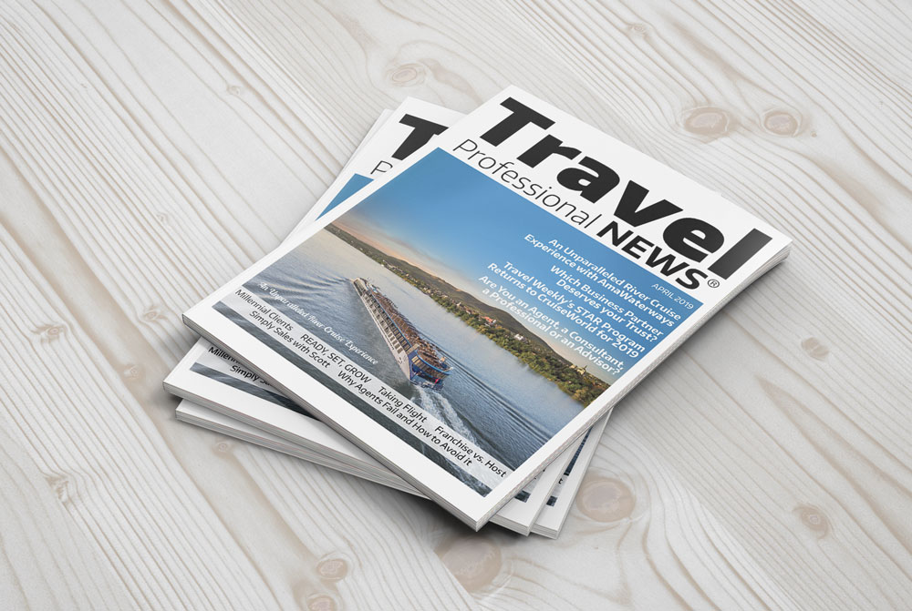 April 2019 Issue of Travel Professional NEWS for Travel Agents Who Sell Travel