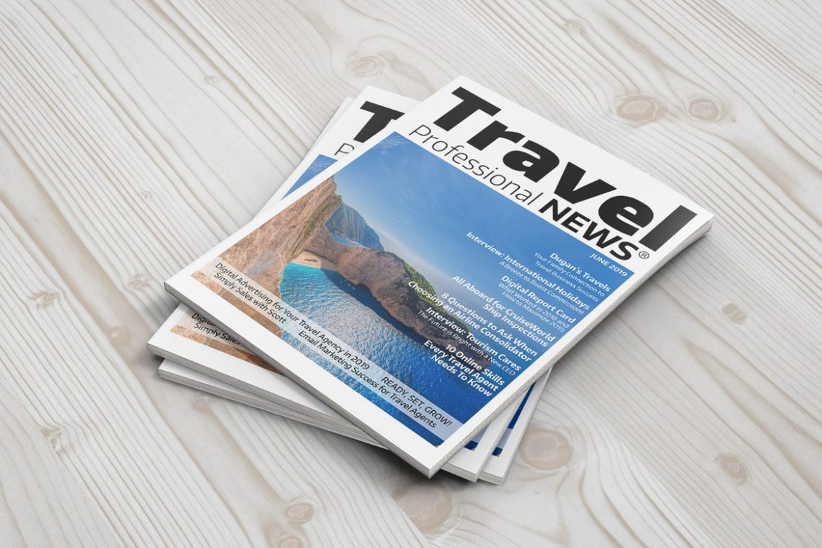 June 2019 Issue – Travel Professional NEWS | Travel Professional NEWS®
