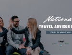 National Travel Advisor Day 2020 - We Thank YOU
