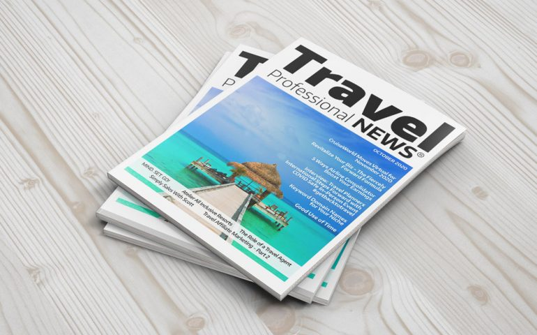 October 2020 Issue – Travel Professional NEWS Digital Magazine