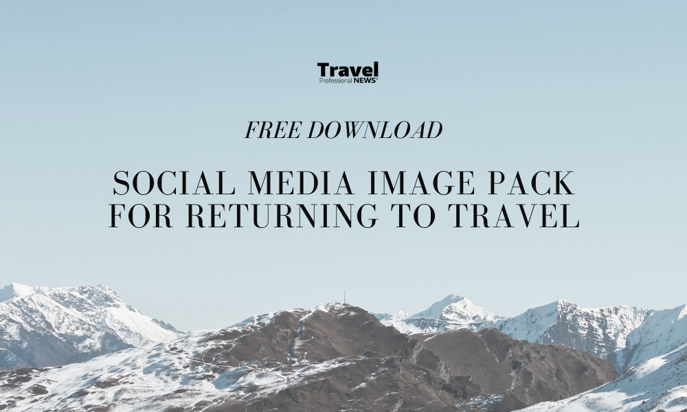 Free Image Pack for Travel Professionals on Getting Back to Selling Travel