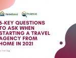 Ask Yourself These 6 Questions to Ensure your Success as a Home Based Travel Professional in 2021!